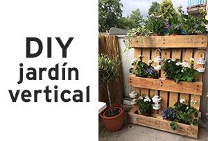 Proyecto DIY: Jardín vertical